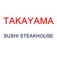 Takayama Sushi Steakhouse